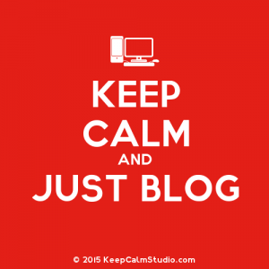 KeepCalmStudio.com-[Computer]-Keep-Calm-And-Just-Blog